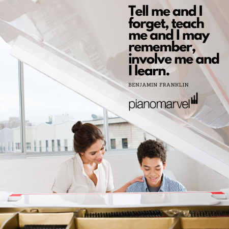 Teach me and I may remember, Involve me and I learn